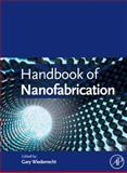 Handbook of Nanofabrication, , 0123751764