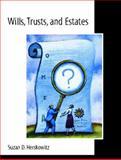 Wills, Trusts and Estates, Herskowitz, Suzan, 013679176X