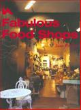 Fabulous Food Shops, Peyton, Jane, 0470011769