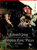Complete Lyric Pieces for Piano, Edvard Grieg, 048626176X