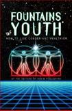 Fountains of Youth, Beverly A. Potter and Sebastian J. Orfali, 0914171763