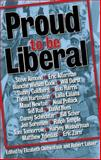 Proud to Be Liberal, , 0975251767