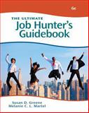 The Ultimate Job Hunter's Guidebook, Greene, Susan and Martel, Melanie C. L., 1111531765