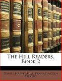 The Hill Readers, Book, Daniel Harvey Hill and Frank Lincoln Stevens, 1141091763