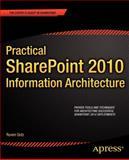 Practical SharePoint 2010 Information Architecture, Ruven Gotz, 1430241764