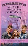 Arianna and the Spanish Sardines, J. B. Crawford, 1494221764