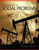 Introduction to Social Problems, Sullivan, Thomas J., 0205841767