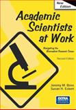 Academic Scientists at Work, Boss, Jeremy M. and Eckert, Susan H., 0387321764