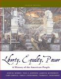 Liberty, Equality, Power : A History of the American People, Murrin, John M. and Johnson, Paul E., 0495091766
