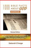 1000 Bible Facts about God, Deborah O'Longe, 0615701760