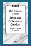CPA's Multistate Guide to Ethics and Professional Conduct 2008, Crawford, Micheal and Loyd, D. Scot, 080809176X