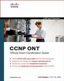 CCNP ONT Official Exam Certification Guide, Ranjbar, Amir, 1587201763