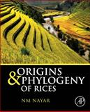 Origin and Phylogeny of Rices, Nayar, N. M., 012417177X