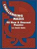 Challenging Mazes, Lee Daniel Quinn, 0486211770