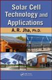 Solar Cell Technology and Applications, Jha, A. R., 1420081772
