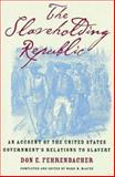 The Slaveholding Republic