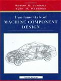 Fundamentals of Machine Component Design, Juvinall, Robert C. and Marshek, Kurt M., 0471661775