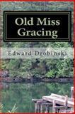 Old Miss Gracing, Edward Drobinski, 1497301777