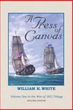 A Press of Canvas, William White, 1499381778
