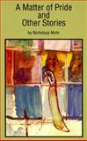A Matter of Pride and Other Stories, Nicholasa Mohr, 1558851771
