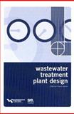 Wastewater Treatment Plant Design/By Water Environment Federation, , 1572781777