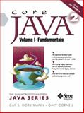 Core Java 2 : Fundamentals, Horstmann, Cay S. and Cornell, Gary, 0130471771