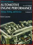 Tune-Up, Testing and Service : Practice Manual, Layne, Ken, 0130611778