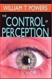 The Control of Perception, Powers, William T., 0202361772