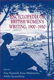 Encyclopedia of British Women's Writing, 1900-1950, , 0230221777
