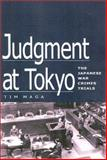 Judgment at Tokyo : The Japanese War Crimes Trials, Maga, Tim, 0813121779
