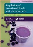 Regulation of Functional Foods and Nutraceuticals : A Global Perspective, , 0813811775