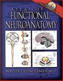 Atlas of Functional Neuroanatomy, Hendelman, Walter J., 0849311772