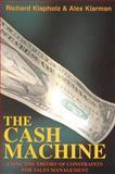 The Cash Machine, Richard Klapholz and Alex Klarman, 0884271773