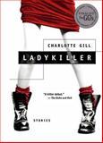 Ladykiller, Charlotte Gill, 0887621775