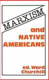 Marxism and Native Americans, , 089608177X