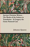 Ancient Christian Writers - the Works of the Fathers in Translation - St Gregory the Great, Johannes Quasten, 1406751774