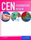 CEN Examination Review, Ann J. Brorsen and Keri R. Rogelet, 1449631770