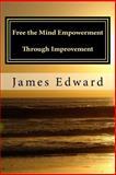 Free the Mind, James Edward, 1492271772