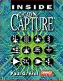 Inside OrCAD Capture, Krol, Paul G., 1566901774