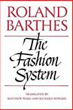 The Fashion System, Barthes, Roland, 0520071778