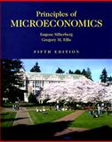 Principles of Microeconomics, Silberberg, Eugene and Ellis, Gregory M., 0536461775
