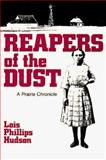 Reapers of the Dust, Lois P. Hudson, 0873511778