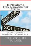 Implement a Lean Management System, Christopher Turner, 1470171775