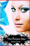 The Frozen Star, Jessie Lane, 1499671776