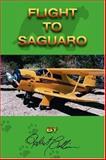 Flight to Saguaro, Robert Collier, 1553951778