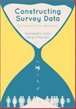 Constructing Survey Data : A Critical Approach, Gobo, Giampietro and Mauceri, Sergio, 1849201773