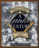 A Yankee Century, Harvey Frommer, 042519177X