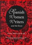 Spanish Women Writers and the Essay 9780826211774