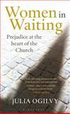 Women in Waiting, Julia Ogilvy, 1472901770