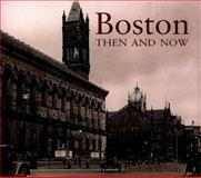 Boston Then and Now, Elizabeth McNulty and Allan Hall, 1571451773